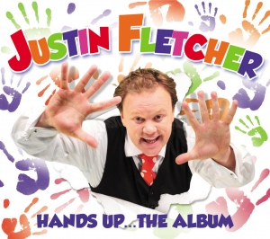 Justin Fletcher Hands Up the Album – Review and Competition