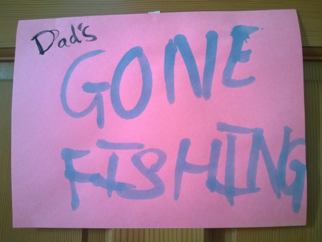 dads gone fishing