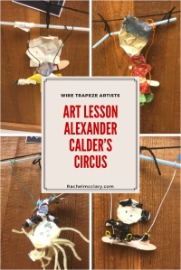 Art Lesson (3rd Grade) Wire trapeze artists inspired by Alexander Calder's Circus
