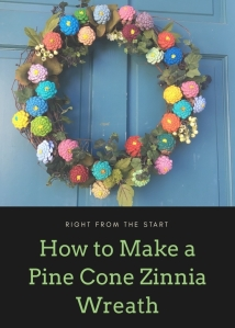 How to make a pine cone zinnia wreath